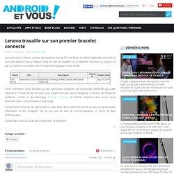 Lenovo travaille sur son premier bracelet connecté