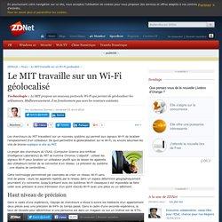 Le MIT travaille sur un Wi-Fi géolocalisé - ZDNet