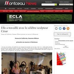 Elle a travaillé avec le célèbre sculpteur César « Montceau News
