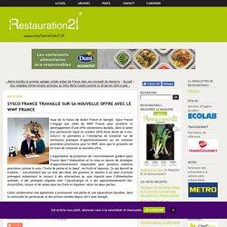 Sysco France travaille sur sa nouvelle offre avec le WWF France - Restauration21