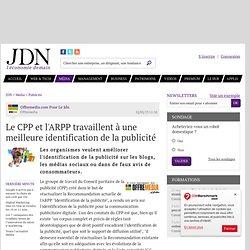 Le CPP et l'ARPP travaillent à une meilleure identification de la publicité