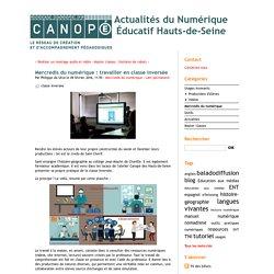 Mercredis du numérique : travailler en classe inversée - Actualités du Numérique Éducatif Hauts-de-Seine