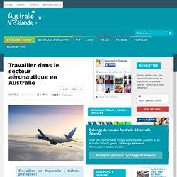 Travailler dans le secteur aéronautique en Australie