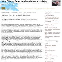 Travailler c'est se constituer prisonnier - Non Fides - Base de données anarchistes