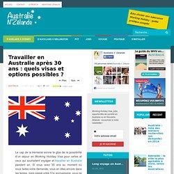 Travailler en Australie après 30 ans : les visas et options possibles