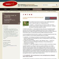 Savoirs CDI : Travailler avec la publicité (2010)