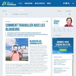 Comment travailler avec les blogueurs - Réseau de veille en tourisme