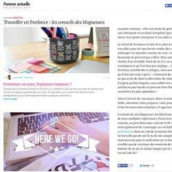 Travailler en freelance : les conseils des blogueuses