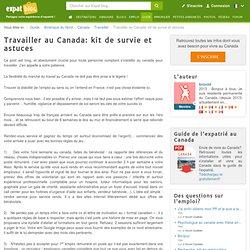 Travailler au Canada: kit de survie et astuces, Travailler au Canada