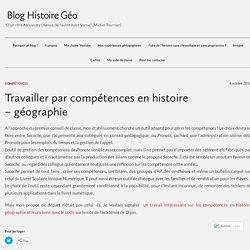 Travailler par compétences en histoire – géographie – Blog Histoire Géo