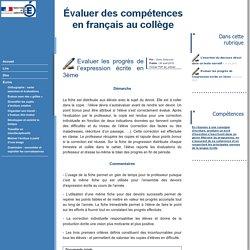 Travailler et évaluer les compétences en français au collège - Evaluer les progrès de l'expression écrite en 3ème