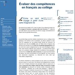Évaluer des compétences en français au collège - Ecrire un récit de voyage à partir d'une carte imaginaire 5e