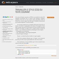 Travailler le style (CSS) du texte courant