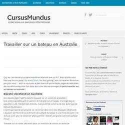 Travailler sur un bateau en Australie » CursusMundus.com - Le portail de la mobilité internationale des jeunes