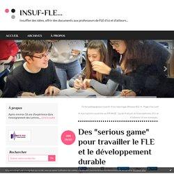 """Des """"serious game"""" pour travailler le FLE et le développement durable"""