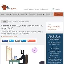 Travailler à distance, l'expérience de Thot : de 1996 à 2020 - Thot Cursus