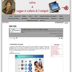 Travailler l'écriture à travers les réseaux sociaux - [Lettres & Langues et Cultures de l'Antiquité]