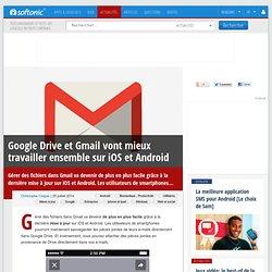 Google Drive et Gmail vont mieux travailler ensemble sur iOS et Android