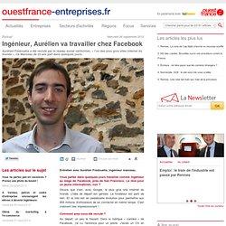 Ingénieur, Aurélien va travailler chez Facebook