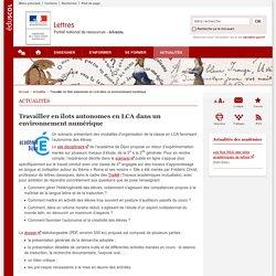 Travailler en îlots autonomes en LCA dans un environnement numérique-Lettres-Éduscol
