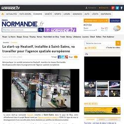 La start-up Heatself, installée à Saint-Saëns, va travailler pour l'agence spatiale européenne