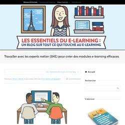 Travailler avec les experts métier pour créer des modules e-learning