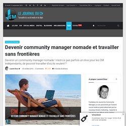 Devenir community manager nomade et travailler sans frontières