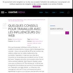 QUELQUES CONSEILS POUR TRAVAILLER AVEC LES INFLUENCEURS DU WEB