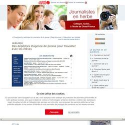 Des dépêches d'agence de presse pour travailler avec les élèves : Journalistes en herbe