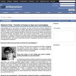 Stéphanie Tardy : Travailler le français en ligne avec LearningApps