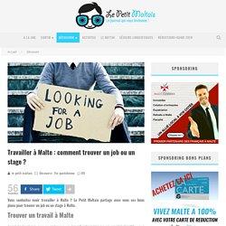 Travailler à Malte : comment trouver un job ou un stage ?