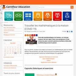Travailler les mathématiques à la maison (COVID-19)