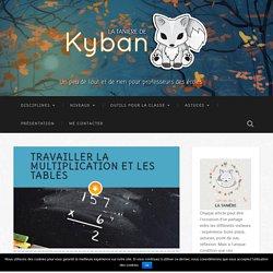 Travailler la multiplication et les tables - La tanière de Kyban