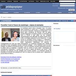 Travailler l'oral à l'heure du numérique : enjeux et exemples