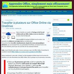 Travailler à plusieurs sur Office Online via OneDrive