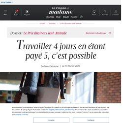 Travailler 4 jours en étant payé 5, c'est possible - Madame Figaro