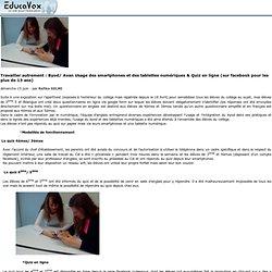 Travailler autrement: Byod/ Avan Usage des smartphones et des tablettes numériques & Quiz en ligne (sur facebook pour les plus de 13 ans)