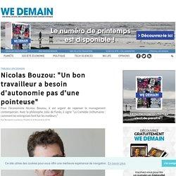 """Nicolas Bouzou: """"Un bon travailleur a besoin d'autonomie pas d'une pointeuse"""""""