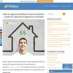 Aide au logement étudiants et jeunes travailleurs : toutes les allocations logement à connaitre - Helpy