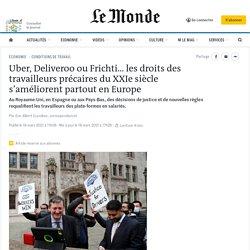 Uber, Deliveroo ou Frichti… les droits des travailleurs précaires du XXIesiècle s'améliorent partout en Europe