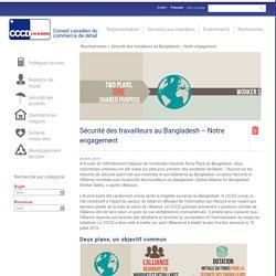 Sécurité des travailleurs au Bangladesh – Notre engagement