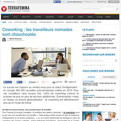 Coworking : les travailleurs nomades sont chouchoutés
