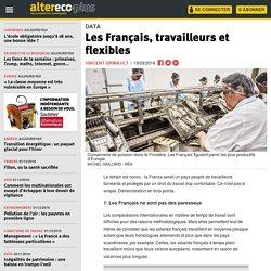 Les Français, travailleurs et flexibles