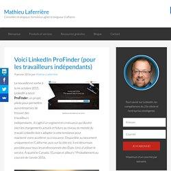 Voici LinkedIn ProFinder (pour les travailleurs indépendants)
