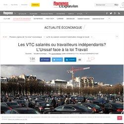 Les VTC salariés ou travailleurs indépendants? L'Urssaf face à la loi Travail