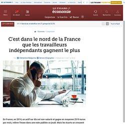 C'est dans le nord de la France que les travailleurs indépendants gagnent le plus