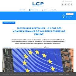 """Travailleurs détachés : la Cour des comptes dénonce de """"multiples formes de fraude"""""""
