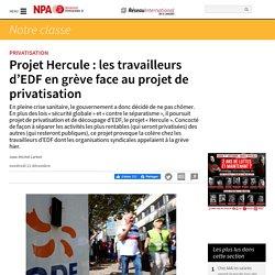 11 déc. 2020 Projet Hercule : les travailleurs d'EDF en grève face au projet de privatisation