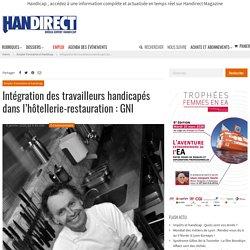 Intégration des travailleurs handicapés dans l'hôtellerie-restauration : GNI