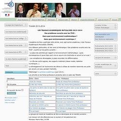 Les Travaux Académiques Mutualisés (MAJ : sept 2014)